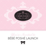 Bébé Poshé Launch Party