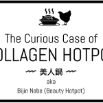 Curious Case of Collagen Hotpot :: Tsukada Nojo vs. Shirokiya